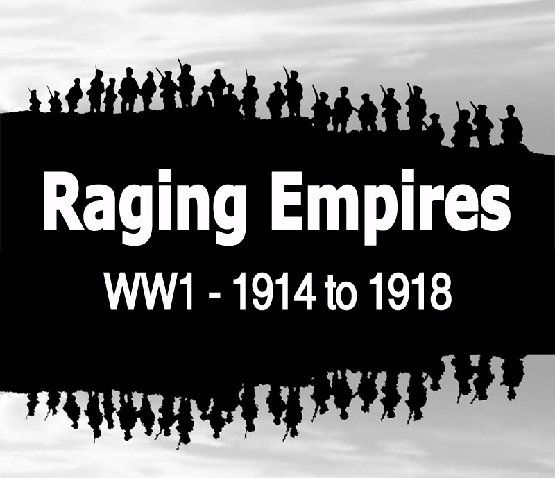 Raging Empires WW1 1914-18